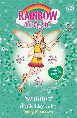 Rainbow Magic: Summer The Holiday Fairy by Daisy Meadows