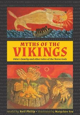 Myths of the Vikings by Neil Philip