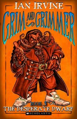 Grim and Grimmer #3: Desperate Dwarf book