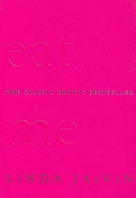 Eat Me by Linda Jaivin