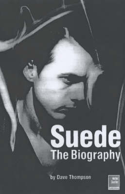 Suede by Dave Thompson