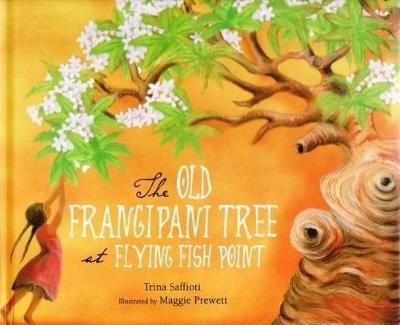 Old Frangipani Tree at Flying Fish Point by Trina Saffioti