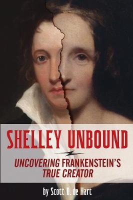 Shelley Unbound by Scott D de Hart
