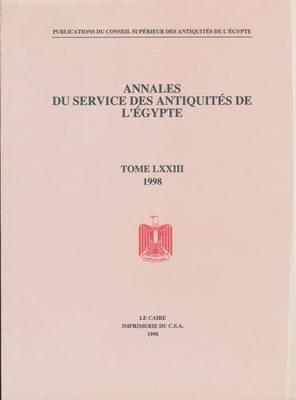 Annales Du Service Des Antiquites de L'Egypte by The Supreme Council of Antiquities