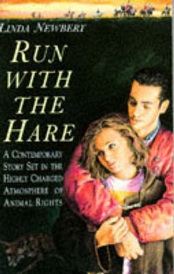 Run with the Hare by Linda Newbery