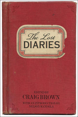 The Lost Diaries by Craig Brown