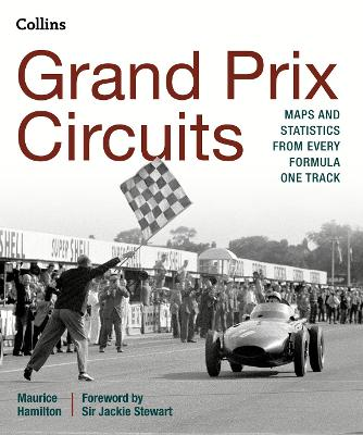 Grand Prix Circuits by Maurice Hamilton