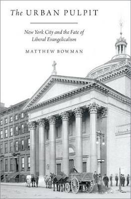 The Urban Pulpit by Matthew Bowman