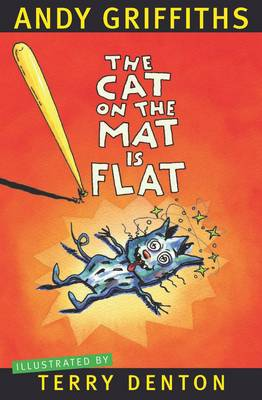 Cat on the Mat is Flat by Andy Griffiths