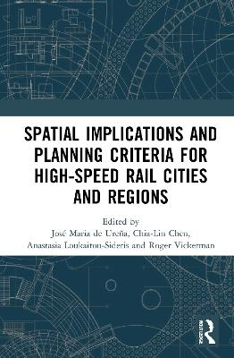 Spatial Implications and Planning Criteria for High-Speed Rail Cities and Regions book