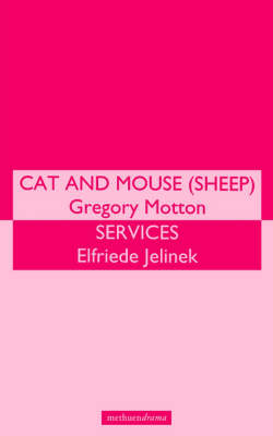 """Cat and Mouse"" and ""Services"" by Gregory Motton"
