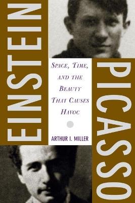 Einstein, Picasso by Arthur Miller