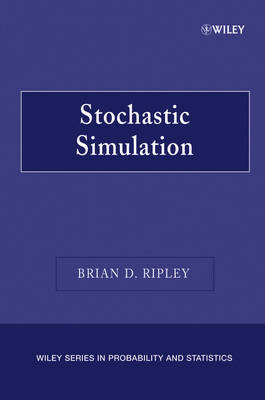 Stochastic Simulation by Brian D. Ripley