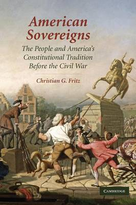 American Sovereigns by Christian G. Fritz