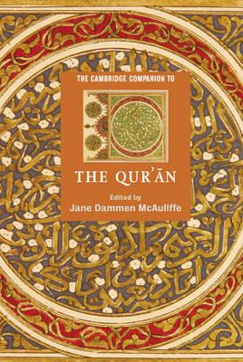 Cambridge Companion to the Qur'an by Jane Dammen McAuliffe