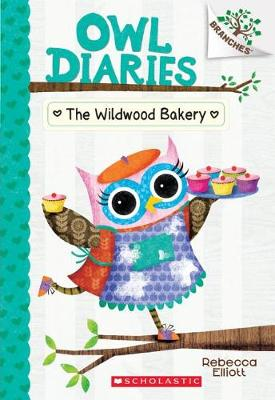 The Wildwood Bakery by Rebecca Elliott