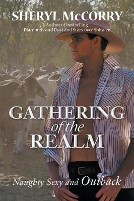 Gathering of the Realm: Naughty Sexy and Outback book