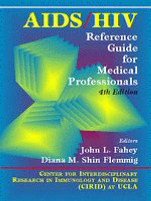 AIDS/HIV: Reference Guide for Medical Professionals by John L. Fahey