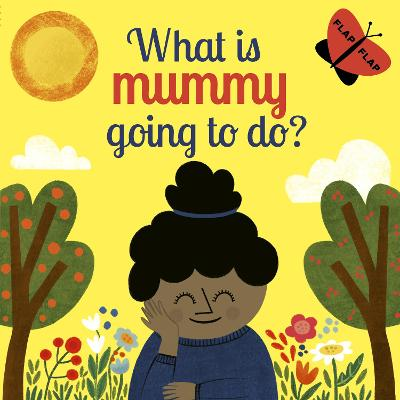 What is Mummy Going to Do? book