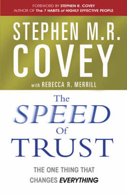 Speed of Trust by Stephen M. R. Covey