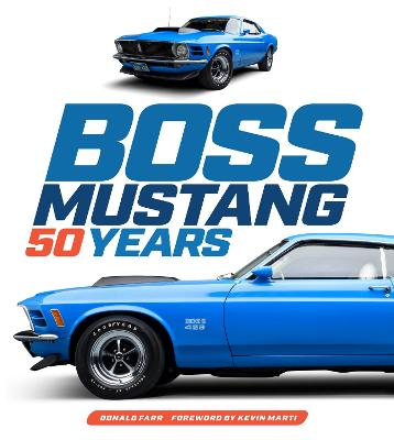 Boss Mustang: 50 Years by Donald Farr