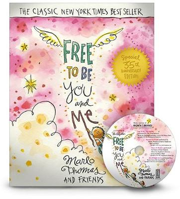 Free to Be...You and Me by Marlo Friends