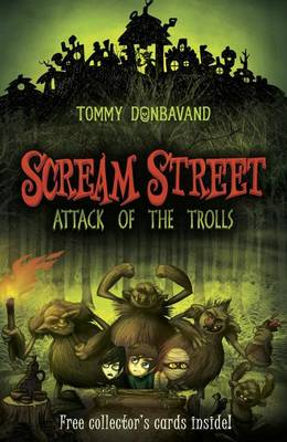 Scream Street: Attack of the Trolls by Tommy Donbavand