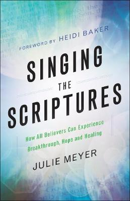 Singing the Scriptures by Julie Meyer