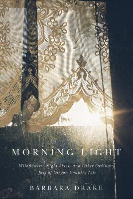 Morning Light by Barbara Drake