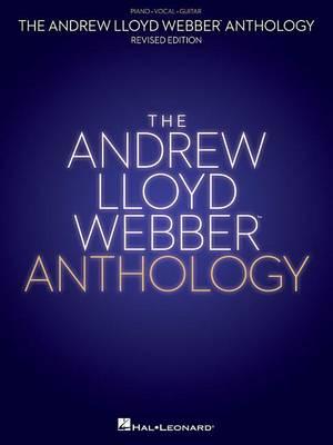 Andrew Lloyd Webber Anthology by Andrew Lloyd Webber