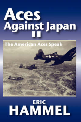 Aces Against Japan II by Eric Hammel