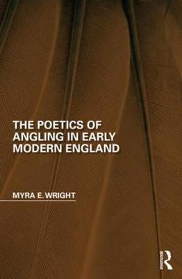 Poetics of Angling in Early Modern England book