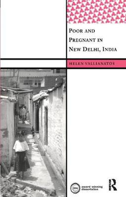 Poor and Pregnant in New Delhi, India by Helen Vallianatos