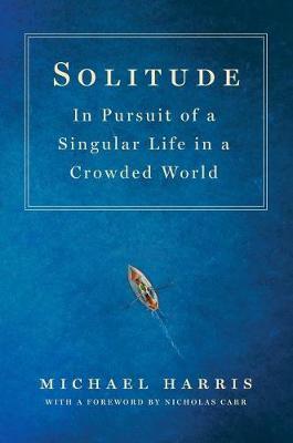 Solitude by Michael Harris
