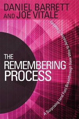 The Remembering Process by Daniel Barrett