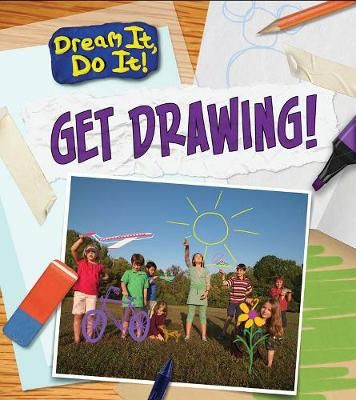 Get Drawing! by Charlotte Guillain