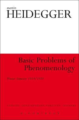 Basic Problems of Phenomenology by Martin Heidegger