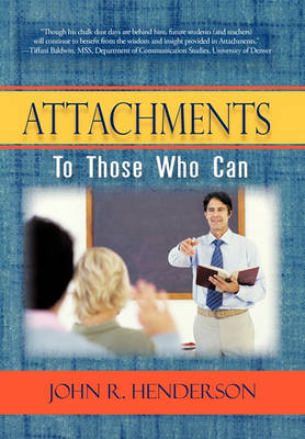 Attachments: To Those Who Can by John R Henderson