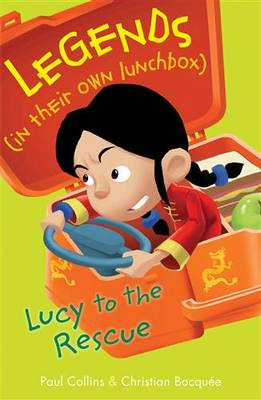 Lucy to the Rescue by Paul Collins