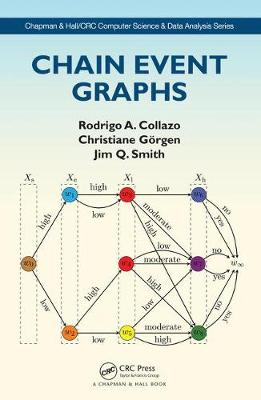Chain Event Graphs by Rodrigo A. Collazo