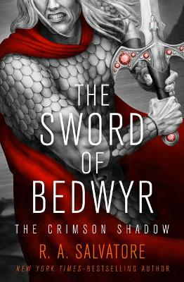 The Sword of Bedwyr by R. A. Salvatore