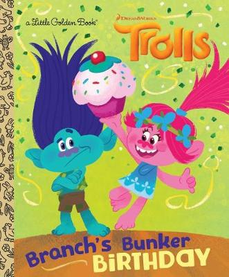 Branch's Bunker Birthday (DreamWorks Trolls) by David Lewman