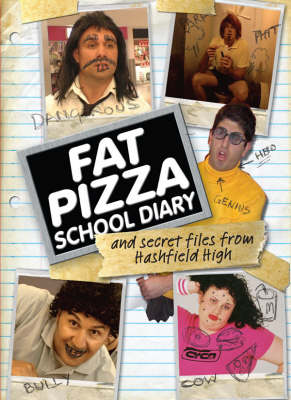 Fat Pizza School Diary by Paul Fenech