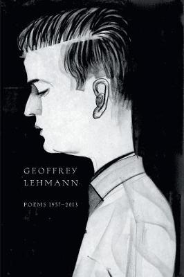 Poems 1957-2013 by Geoffrey Lehmann
