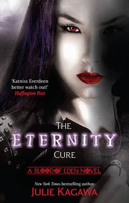 ETERNITY CURE by Julie Kagawa