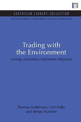 Trading with the Environment book
