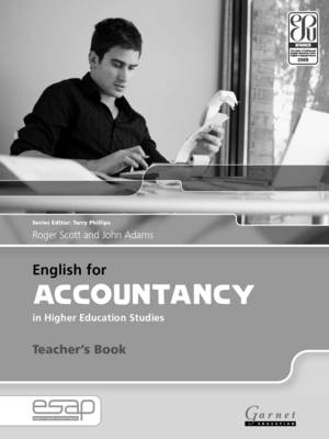 English for Accountancy in Higher Education Studies - Teacher's Book by Roger Scott