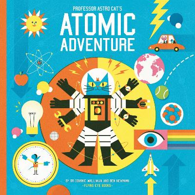 Professor Astro Cat's Atomic Adventure book