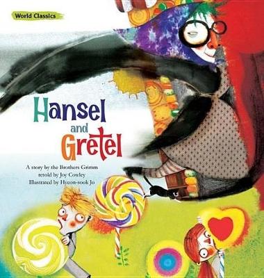 Hansel and Gretel by Joy Cowley