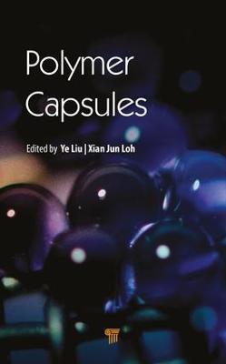 Polymer Capsules by Ye Liu
